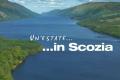 """Speciale Cinema: """"Un'estate in Scozia"""""""