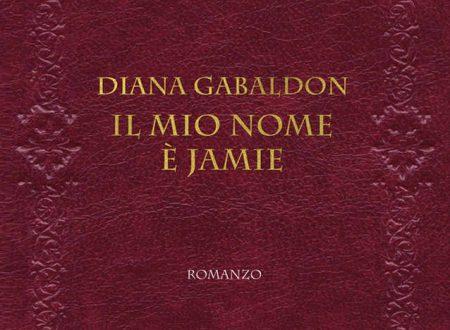 Il mio nome è Jamie il nuovo libro di Diana Gabaldon